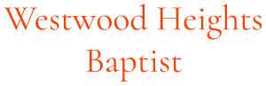 Westwood Heights Baptist